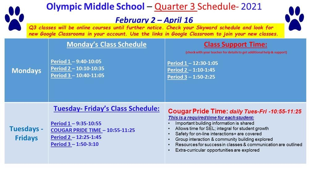 Quarter 3 - Class Times - Look for new Google Classroom Meet links to join