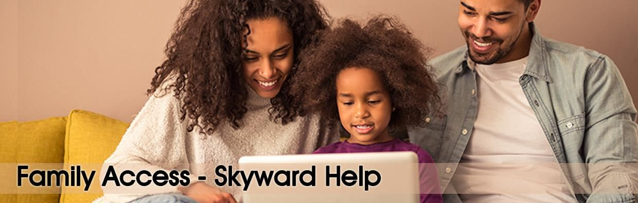 Family Access - Skyward Help Banner - Family using computer.